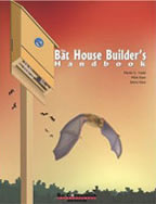 Merlin Tuttle - Bat House Builders Handbook