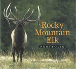 Rocky Mountain Elk Photography Book